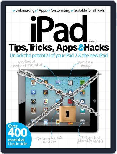 iPad Tips, Tricks, Apps & Hacks Vol 3 May 22nd, 2012 Digital Back Issue Cover