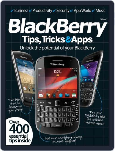 Blackberry Tips, Tricks & Apps Vol 2 May 22nd, 2012 Digital Back Issue Cover