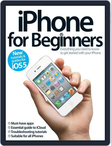iPhone for Beginners Revised Edition May 30th, 2012 Digital Back Issue Cover