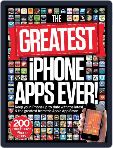 The Greatest iPhone Apps Ever! May 25th, 2012 Digital Back Issue Cover