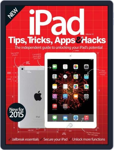 iPad Tips, Tricks, Apps & Hacks February 4th, 2015 Digital Back Issue Cover