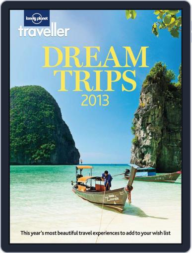 Lonely Planet Traveller Dream Trips 2013 November 8th, 2012 Digital Back Issue Cover