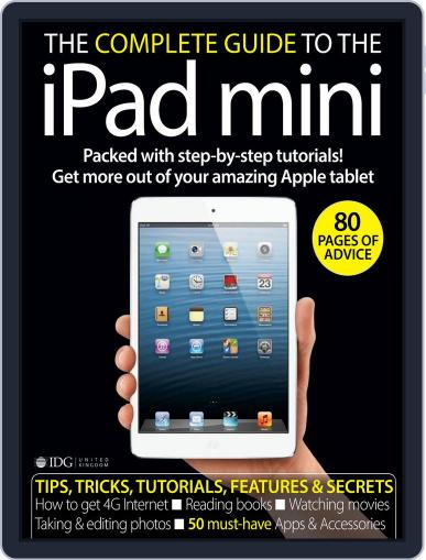 The Complete Guide to the iPad mini United Kingdom November 23rd, 2012 Digital Back Issue Cover