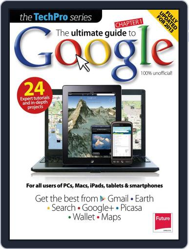 The Ultimate Guide to Google Vol 3 February 19th, 2013 Digital Back Issue Cover