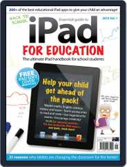iPad for Education Magazine (Digital) Subscription March 6th, 2013 Issue