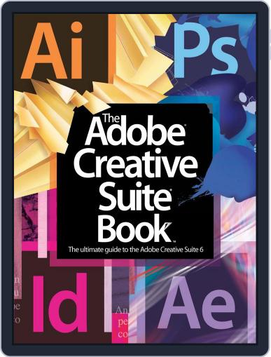The Adobe Creative Suite Book March 28th, 2013 Digital Back Issue Cover