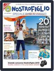 Nostrofiglio - Speciale Bimbi in Viaggio Magazine (Digital) Subscription July 3rd, 2013 Issue