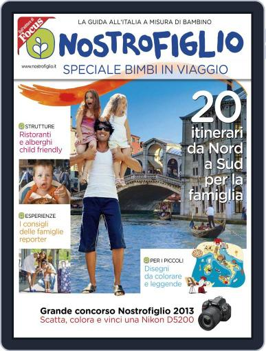 Nostrofiglio - Speciale Bimbi in Viaggio July 3rd, 2013 Digital Back Issue Cover