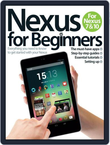 Nexus for Beginners July 5th, 2013 Digital Back Issue Cover