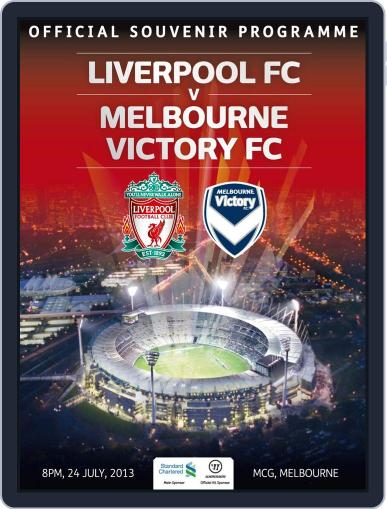 Liverpool FC v Melbourne Victory FC July 1st, 2013 Digital Back Issue Cover