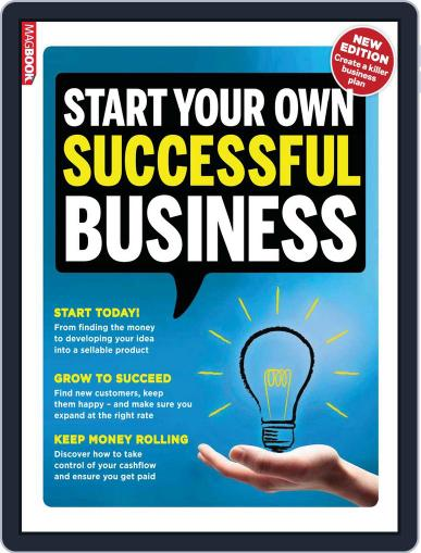 Start Your Own Successful Business May 22nd, 2014 Digital Back Issue Cover