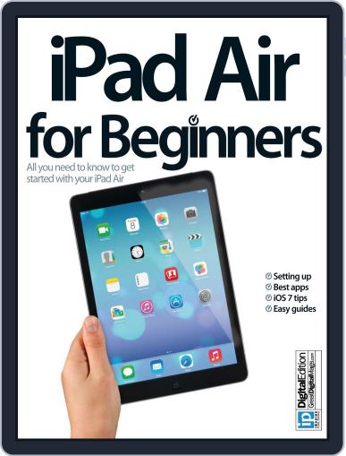 iPad Air for Beginners February 3rd, 2014 Digital Back Issue Cover