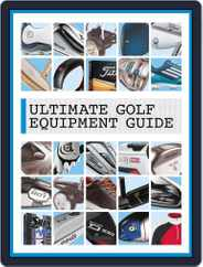 Ultimate Golf Equipment Guide Magazine (Digital) Subscription April 8th, 2014 Issue