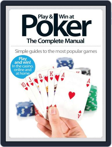 Play & Win at Poker The Complete Manual March 26th, 2014 Digital Back Issue Cover