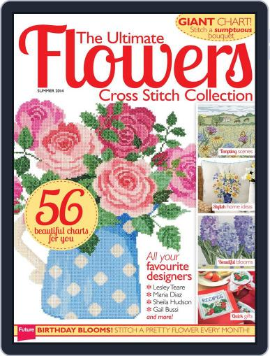 The Ultimate Flowers Cross Stitch Collection August 5th, 2014 Digital Back Issue Cover