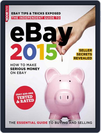 THE INDEPENDENT GUIDE TO EBAY 2015 October 27th, 2014 Digital Back Issue Cover