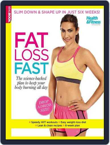 Health & Fitness Fat Loss Fast December 5th, 2014 Digital Back Issue Cover