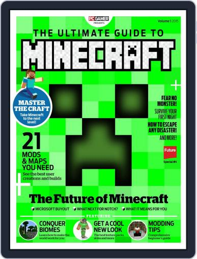 The Ultimate Guide to Minecraft! Volume 4 March 4th, 2015 Digital Back Issue Cover