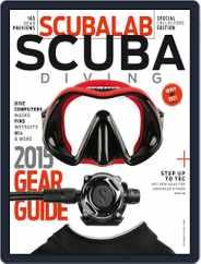 2015 ScubaLab Gear Guide Magazine (Digital) Subscription March 30th, 2015 Issue