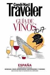 Condé Nast Traveler. GUIA DE VINOS 2016 Magazine (Digital) Subscription January 1st, 2017 Issue