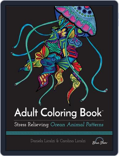 Adult Coloring Book: Ocean Animal Patterns July 1st, 2016 Digital Back Issue Cover