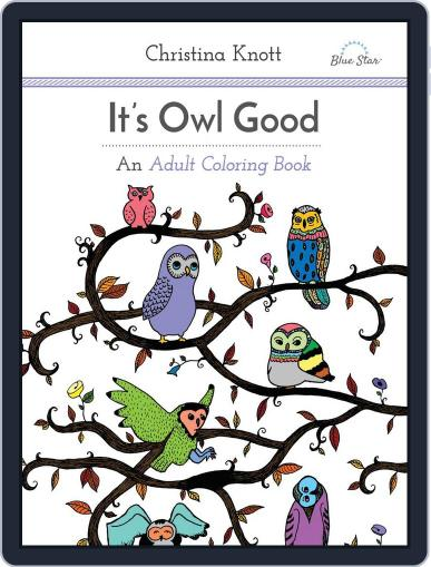 It's Owl Good: An Adult Coloring Book July 1st, 2016 Digital Back Issue Cover