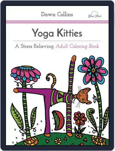 Yoga Kitties: A Stress Relieving Adult Coloring Book July 1st, 2016 Digital Back Issue Cover