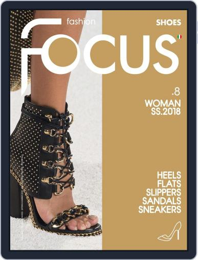 FASHION FOCUS WOMAN SHOES May 1st, 2018 Digital Back Issue Cover