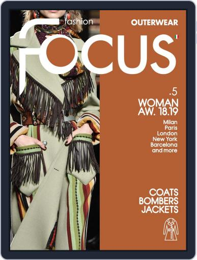 FASHION FOCUS WOMAN OUTERWEAR April 23rd, 2018 Digital Back Issue Cover