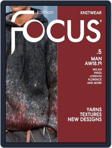 FASHION FOCUS MAN KNITWEAR September 1st, 2018 Digital Back Issue Cover