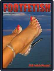 Foot Fetish Adult Photo Magazine (Digital) Subscription July 13th, 2020 Issue