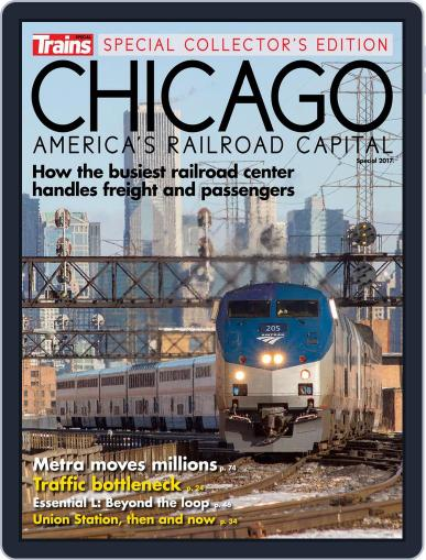 Chicago, America's Railroad Capital January 1st, 2017 Digital Back Issue Cover