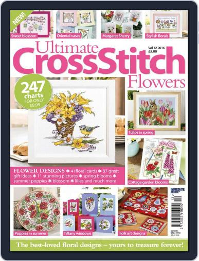 Ultimate Cross Stitch Flowers February 1st, 2017 Digital Back Issue Cover