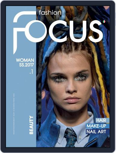 FASHION FOCUS WOMAN BEAUTY March 1st, 2017 Digital Back Issue Cover