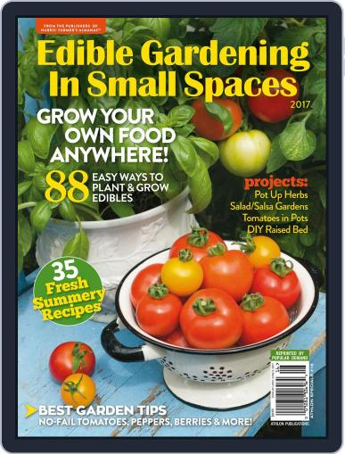 Edible Gardening In Small Spaces March 1st, 2017 Digital Back Issue Cover