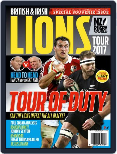 LIONS' TOUR 2017 SOUVENIR ISSUE, NZ RUGBY WORLD May 1st, 2017 Digital Back Issue Cover