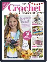 Crochet Celebrations Magazine (Digital) Subscription May 1st, 2017 Issue