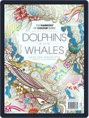 Colouring Book: Dolphins and Whales Magazine (Digital) Subscription June 1st, 2017 Issue