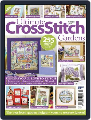 Ultimate Cross Stitch Gardens June 13th, 2017 Digital Back Issue Cover