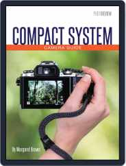 Compact System Camera Guide Magazine (Digital) Subscription July 21st, 2017 Issue