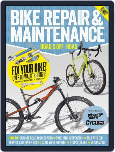 Bike Repair and Maintenance August 8th, 2017 Digital Back Issue Cover