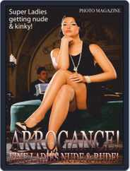 Arrogance Adult Photo Magazine (Digital) Subscription June 10th, 2020 Issue