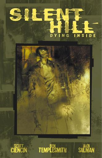 Silent Hill: Dying Inside May 1st, 2012 Digital Back Issue Cover