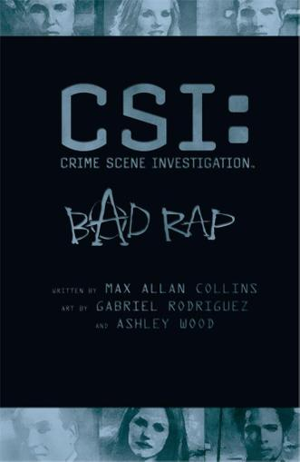 CSI: Bad Rap April 1st, 2012 Digital Back Issue Cover