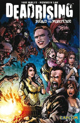 Dead Rising: Road to Fortune June 1st, 2012 Digital Back Issue Cover