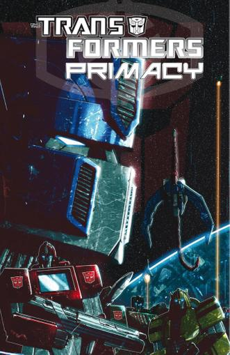 Transformers: Primacy May 26th, 2017 Digital Back Issue Cover