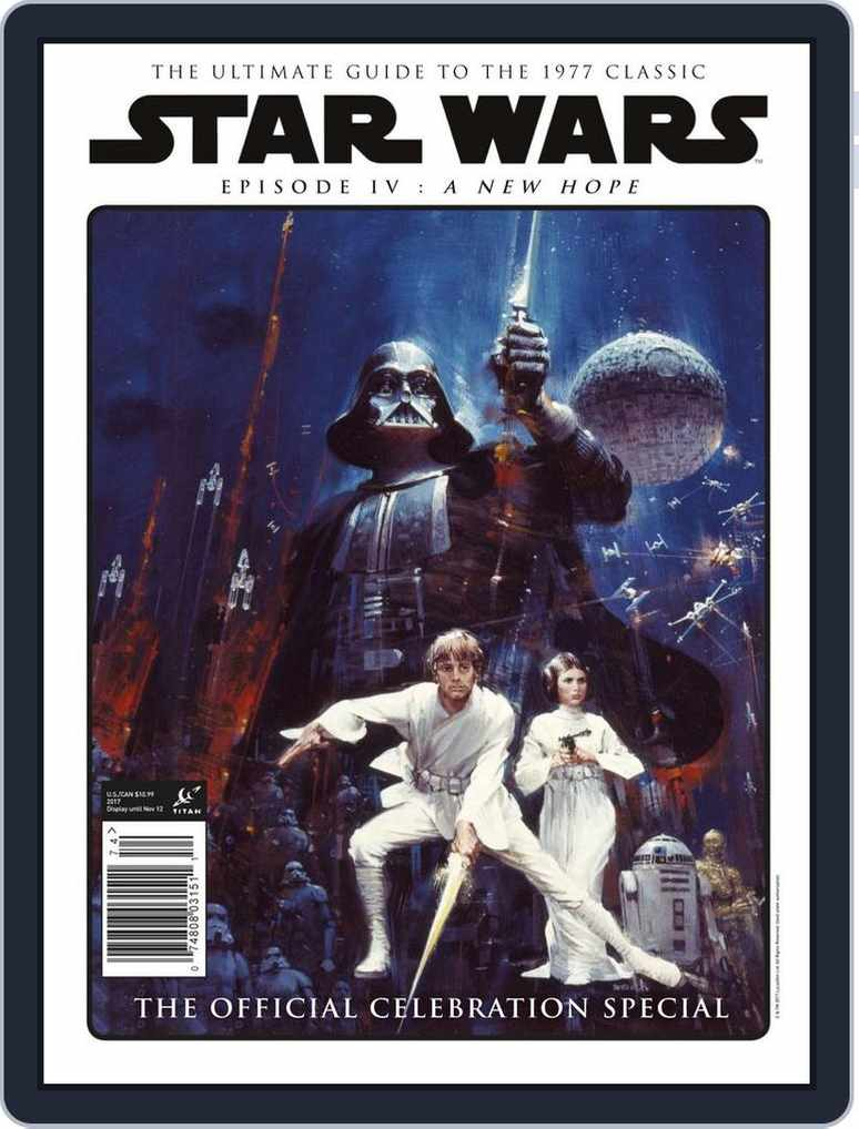 Star Wars Episode Iv A New Hope Official Celebration Special Magazine Digital Discountmags Com