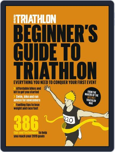 220 Beginners Guide to Triathlon January 24th, 2019 Digital Back Issue Cover