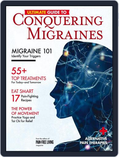 Ultimate Guide to Conquering Migraines October 18th, 2017 Digital Back Issue Cover