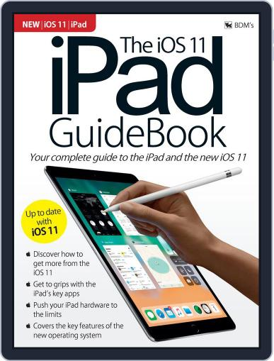 The iOS 11 iPad GuideBook January 1st, 2018 Digital Back Issue Cover
